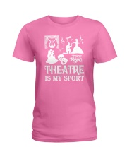AWESOME DESIGN FOR THEATRE LOVERS Ladies T-Shirt front