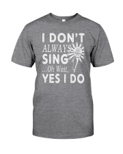 FUNNY DESIGN FOR SINGING LOVERS Classic T-Shirt thumbnail