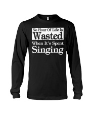 CHOIR SINGING SINGER VOCALIST - SING TSHIRT Long Sleeve Tee thumbnail