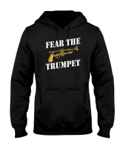Fear the trumpet funny trumpeter tshirt Hooded Sweatshirt thumbnail