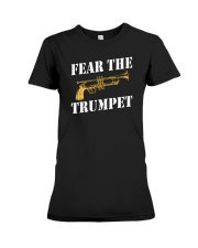 Fear the trumpet funny trumpeter tshirt Premium Fit Ladies Tee thumbnail