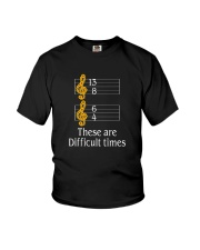 THESE ARE DIFFICULT TIMES  Youth T-Shirt thumbnail