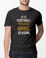 It's Marching Band Season Funny Classic T-Shirt lifestyle-mens-crewneck-front-13