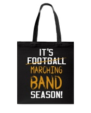 It's Marching Band Season Funny Tote Bag thumbnail