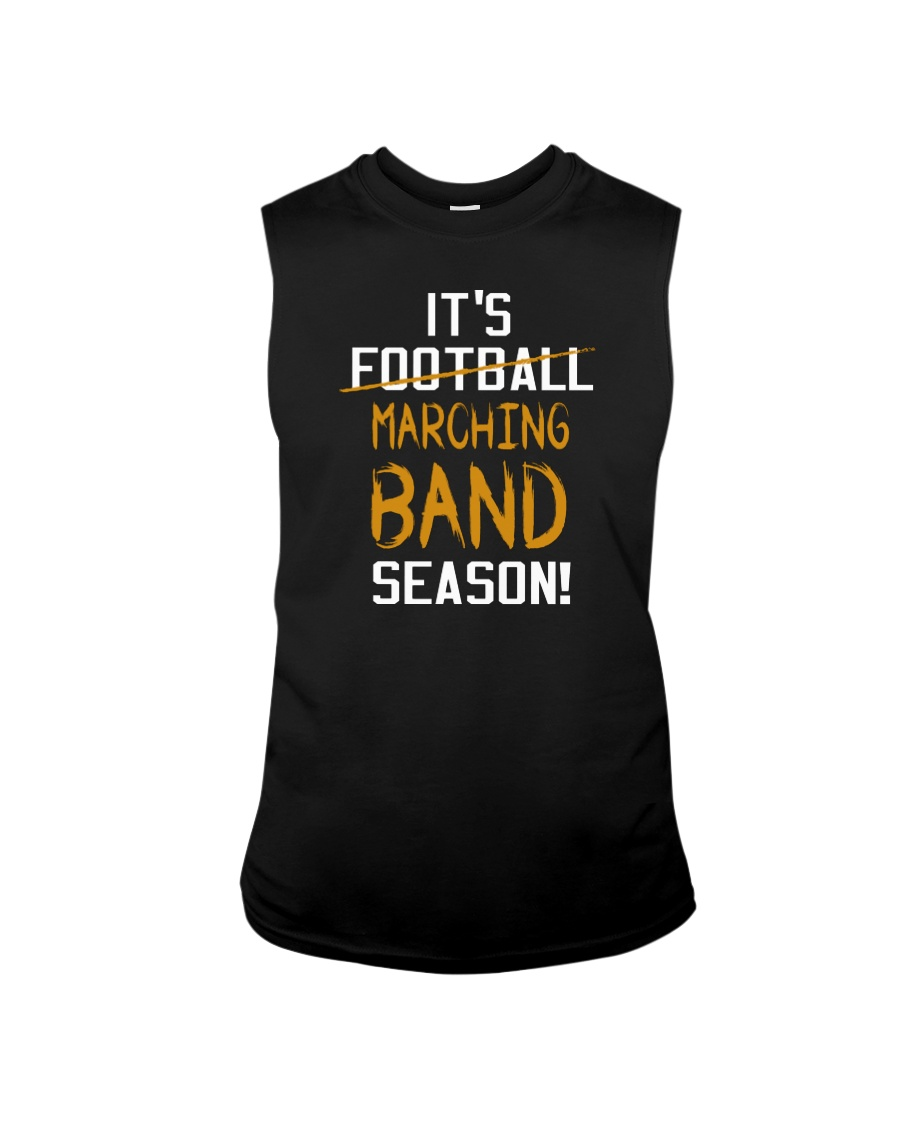 It's Marching Band Season Funny Sleeveless Tee
