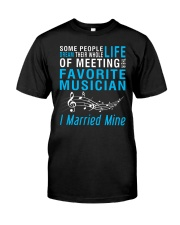 Meeting Favorite Musician married Wife Husband Classic T-Shirt front