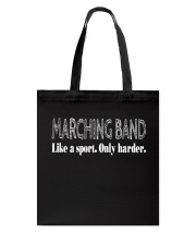 Like A Sport Only Harder Funny Marching Band Tote Bag thumbnail