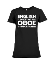 FUNNY DESIGN FOR OBOE PLAYERS Premium Fit Ladies Tee thumbnail