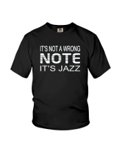 ITS NOT A WRONG NOTE ITS JAZZ MUSIC MUSICIAN Youth T-Shirt thumbnail