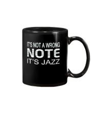 ITS NOT A WRONG NOTE ITS JAZZ MUSIC MUSICIAN Mug thumbnail