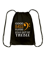 Good bass players stay out of Treble - Bassist Drawstring Bag thumbnail