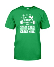 Great Music To Help Make Great Kids Funny Musician Classic T-Shirt front