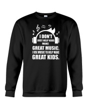 Great Music To Help Make Great Kids Funny Musician Crewneck Sweatshirt thumbnail