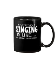 A Day Without No Idea Funny Singing Musicals Mug thumbnail