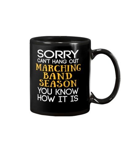 Sorry Marching Band Season Funny Band