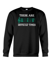These Are Difficult Times music Musician Crewneck Sweatshirt thumbnail