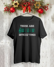 These Are Difficult Times music Musician Classic T-Shirt lifestyle-holiday-crewneck-front-2