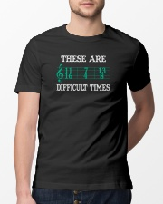 These Are Difficult Times music Musician Classic T-Shirt lifestyle-mens-crewneck-front-13