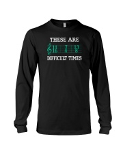 These Are Difficult Times music Musician Long Sleeve Tee thumbnail