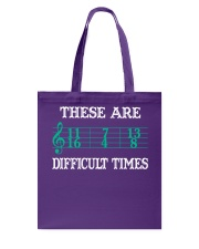 These Are Difficult Times music Musician Tote Bag thumbnail