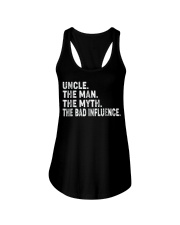 Uncle the man the myth the bad influence T-Shirt Ladies Flowy Tank thumbnail
