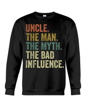 Uncle the man the myth the bad influence Tee Shirt Crewneck Sweatshirt tile