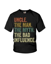 Uncle the man the myth the bad influence Tee Shirt Youth T-Shirt thumbnail
