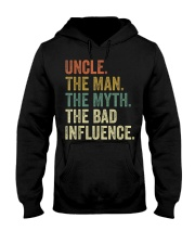 Uncle the man the myth the bad influence Tee Shirt Hooded Sweatshirt thumbnail