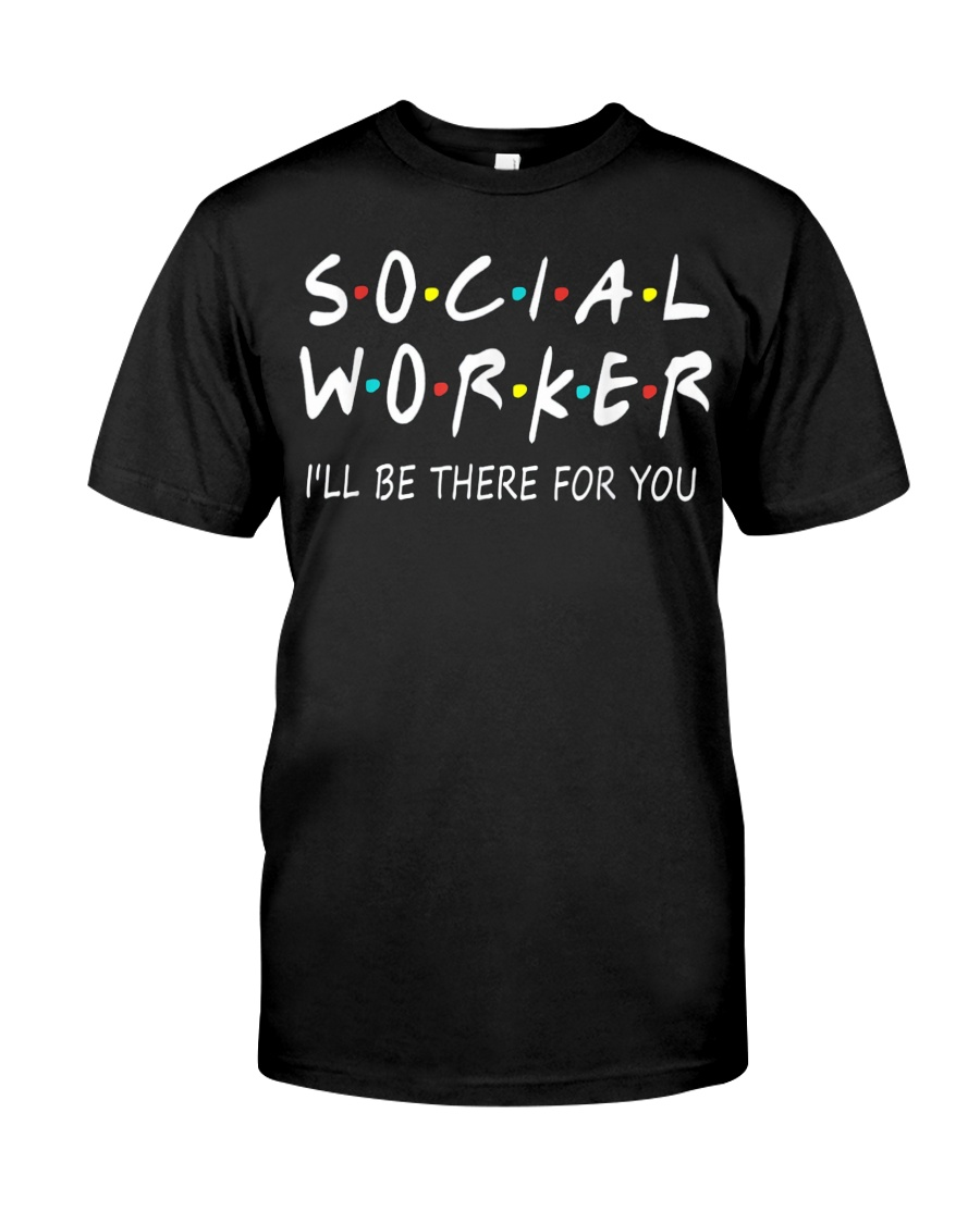 Social Worker T-Shirts Classic T-Shirt