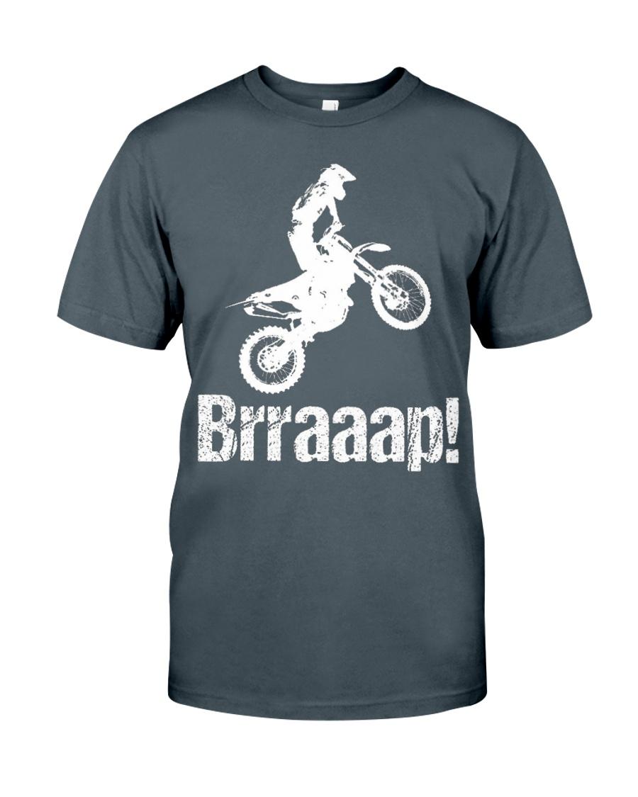 Brraaap Funny Dirt Bike Motocross Classic T-Shirt