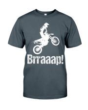Brraaap Funny Dirt Bike Motocross Classic T-Shirt front