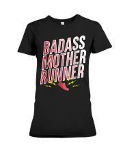 Badass Mother Runner Mom Training Gift  Premium Fit Ladies Tee tile