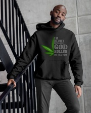 I'M BLUNT BECAUSE GOD ROLLED ME THAT WAY Hooded Sweatshirt apparel-hooded-sweatshirt-lifestyle-front-10