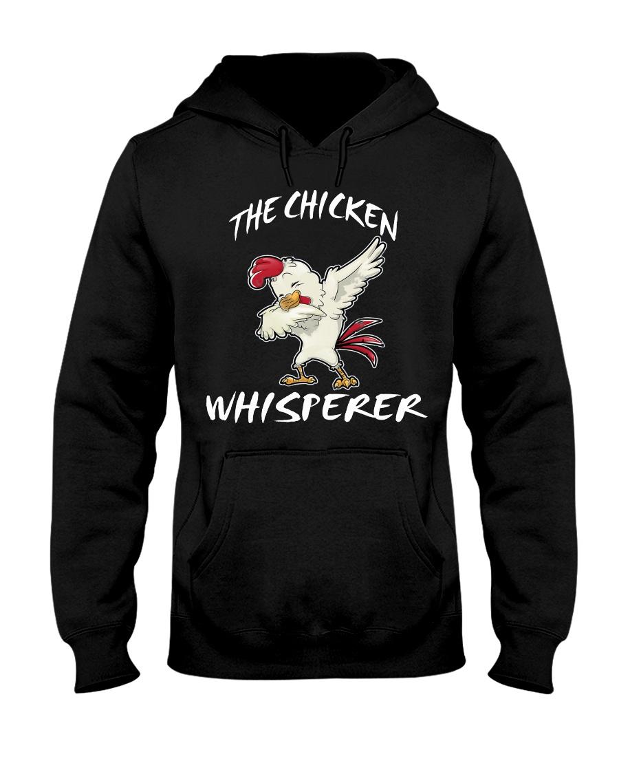 THE CHICKEN WHISPERER SHIRT Hooded Sweatshirt