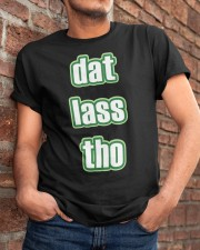 Dat Lass Tho Funny St Classic T-Shirt apparel-classic-tshirt-lifestyle-26