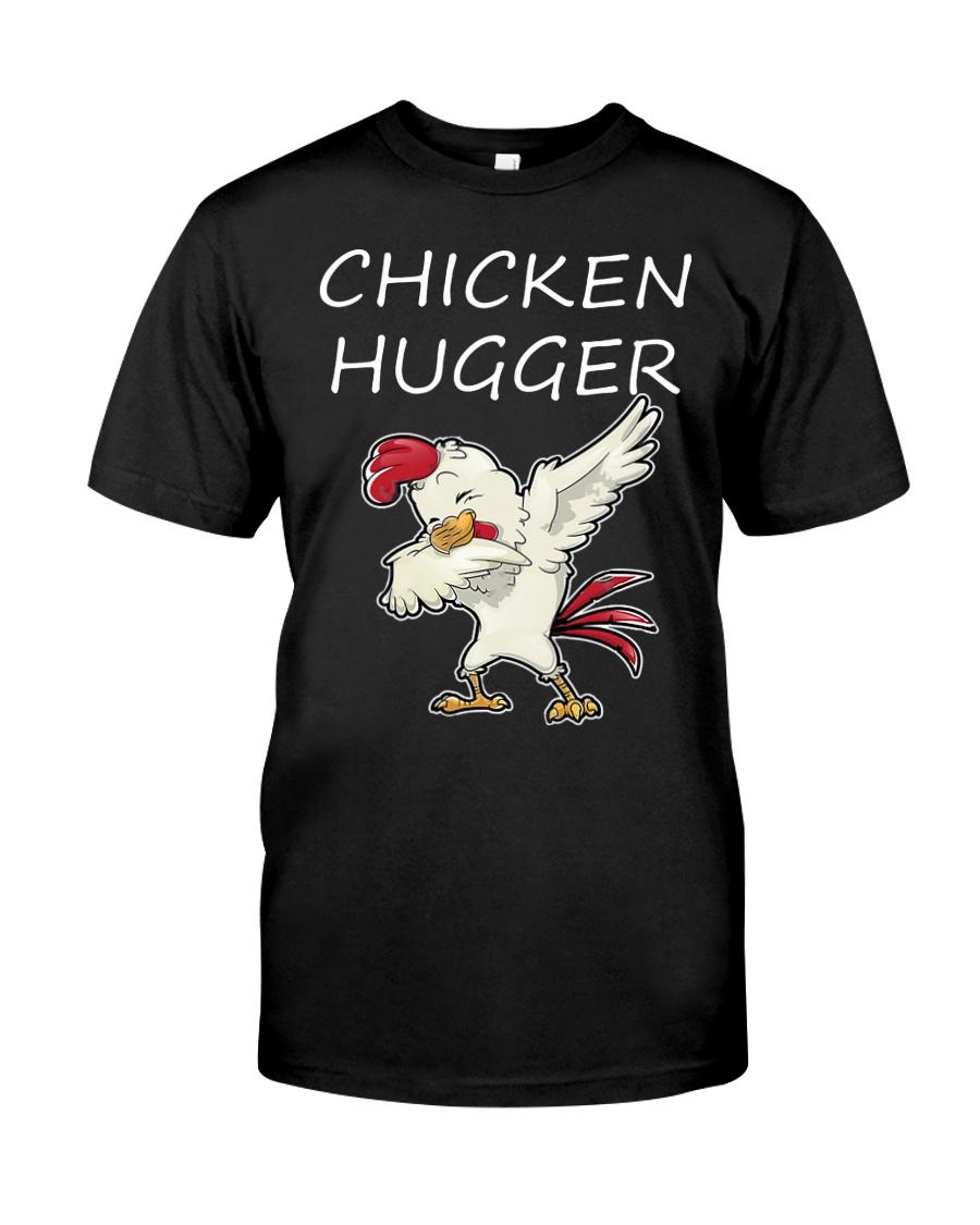 Chicken Hugger T-Shirt Classic T-Shirt