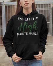I'm A Little High mainte nance Hooded Sweatshirt apparel-hooded-sweatshirt-lifestyle-07