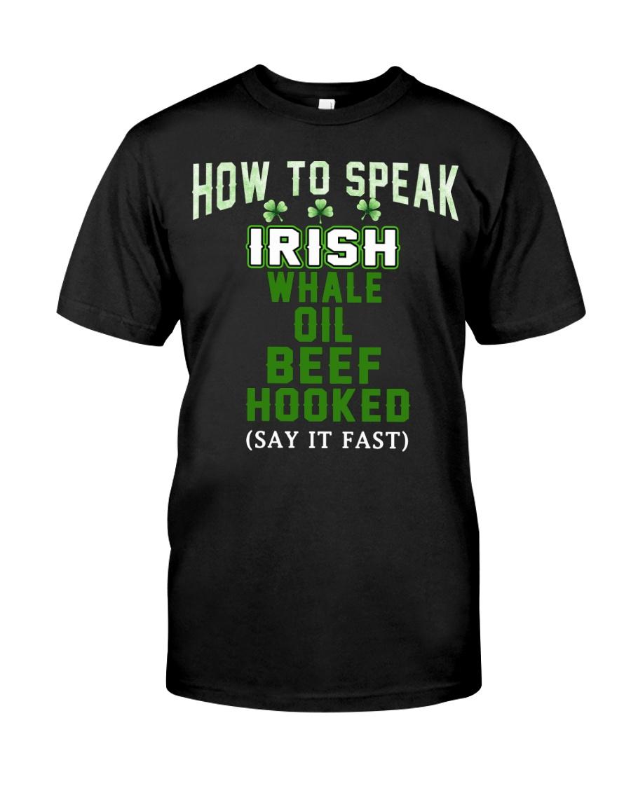 How To Speak Irish Shirt St Patricks Day Funny Classic T-Shirt