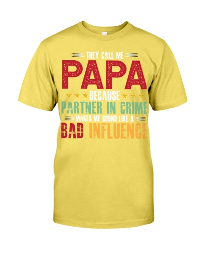 THEY CALL ME PAPA Best Gift For Father Dad