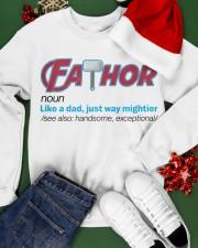 FATHOR - LIKE A DAD JUST WAY MIGHTIER Crewneck Sweatshirt apparel-crewneck-sweatshirt-lifestyle-front-21