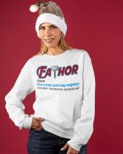 FATHOR - LIKE A DAD JUST WAY MIGHTIER Crewneck Sweatshirt apparel-crewneck-sweatshirt-lifestyle-front-27