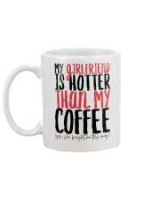 MY GIRLFRIEND IS HOTTER THAN MY COFFEE Mug back