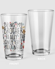 BEING MY BROTHER IS REALLY THE ONLY GIFT U NEED  16oz Pint Glass thumbnail