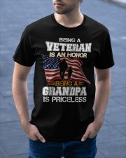 BEING A VETERAN IS AN HONOR GRANDPA IS PRICELESS Classic T-Shirt apparel-classic-tshirt-lifestyle-front-46