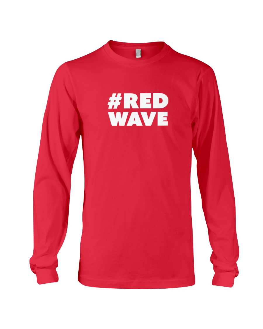 Official Red Wave Pro-Trump Movement  Long Sleeve Tee