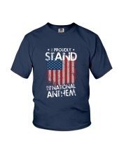 I Proudly Stand For The National Anthem Youth T-Shirt front