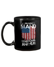 I Proudly Stand For The National Anthem Mug back