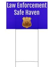 Law Enforcement Safe Haven Yard Sign 18x12 Yard Sign back