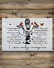 I Can Only Imagine 17x11 Poster poster-landscape-17x11-lifestyle-14