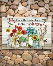 Today Only Happens Once Make It Amazing 17x11 Poster poster-landscape-17x11-lifestyle-15